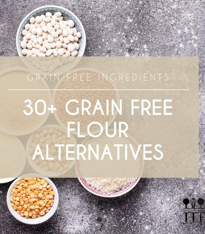Grain Free Flour Substitutes